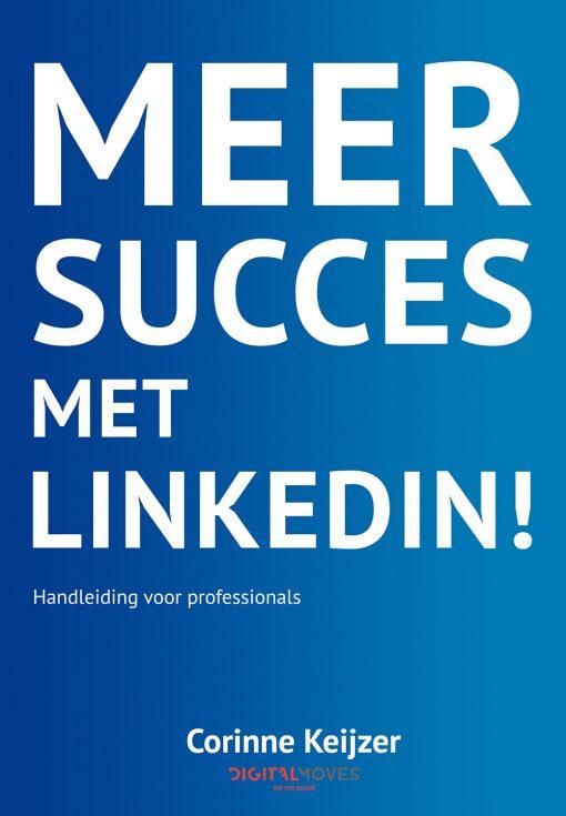 Corinne Keijzer - Meer succes met LinkedIn!