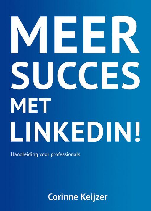 Meer succes met LinkedIn - Corinne Keijzer