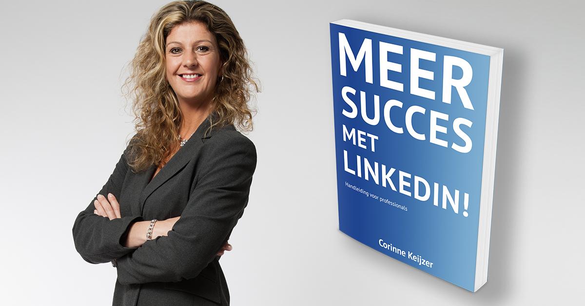 Corinne Keijzer - meer succes met linkedin