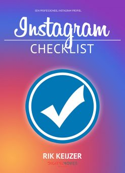 Rik Keijzer - Digital Moves - Instagram checklist - februari 2019