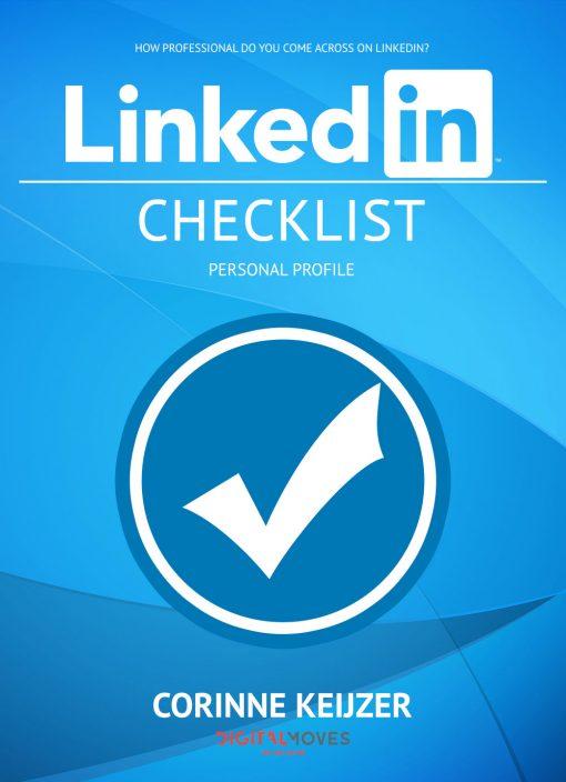 Checklist LinkedIn Personal Profile - Corinne Keijzer - Digital Moves